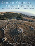 Sacred Objects and Sacred Places, Andrew Gulliford, 0870815792