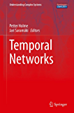 Temporal Networks (Understanding Complex Systems)