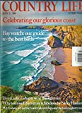 COUNTRY LIFE, EVERY WEEK, JULY, 02nd 2014 (CELEBRATING OUR GLORIOUS COAST)