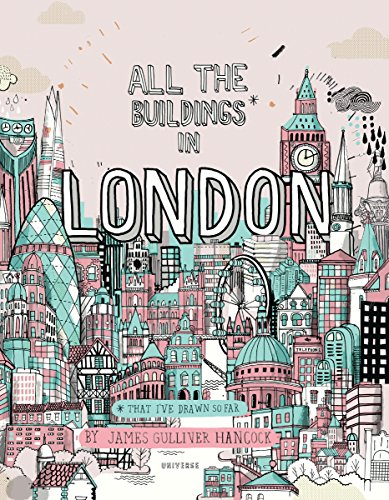 All the Buildings in London: That I