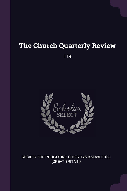 Download The Church Quarterly Review: 118 pdf epub