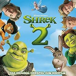 Shrek 2: Das Original-Hörpiel zum Kinofilm