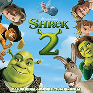 Shrek 2: Das Original-Hörpiel zum Kinofilm Hörspiel