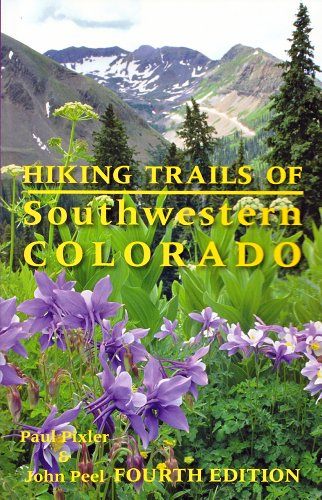 Hiking Trails of Southwestern Colorado (The Pruett Series)