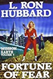 Fortune of Fear, L. Ron Hubbard, 0884042111