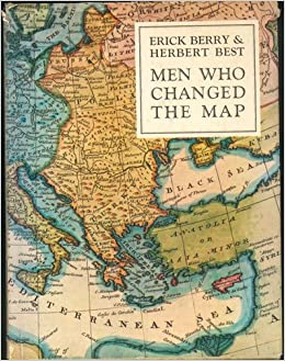 Men who changed the map erick berry herbert best amazon books gumiabroncs Image collections