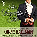 Her Unconventional Suitor: The Unconventional Suitor, Book 1 Audiobook by Ginny Hartman Narrated by Tristan Hunt