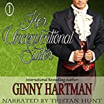 Her Unconventional Suitor: The Unconventional Suitor, Book 1 | Ginny Hartman