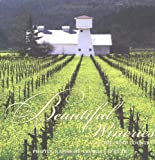 Beautiful Wineries of Wine Country