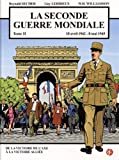 La seconde guerre mondiale : Tome 2