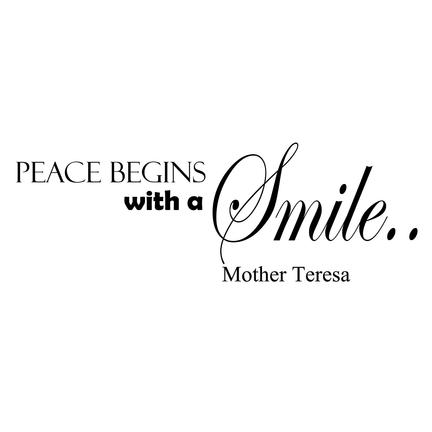 Amazon Com Vinyl Wall Decal Inspirational Quotes Peace Begins With A Smile Mother Teresa Quote Wall Sayings Vinyl Lettering Bedroom Home Decor Z172 Handmade