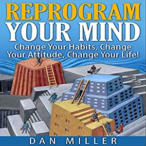 Reprogram Your Mind Audiobook