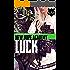 Luck (New Hope Academy Book 2)