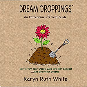 Dream Droppings: An Entrepreneur's Field Guide Audiobook