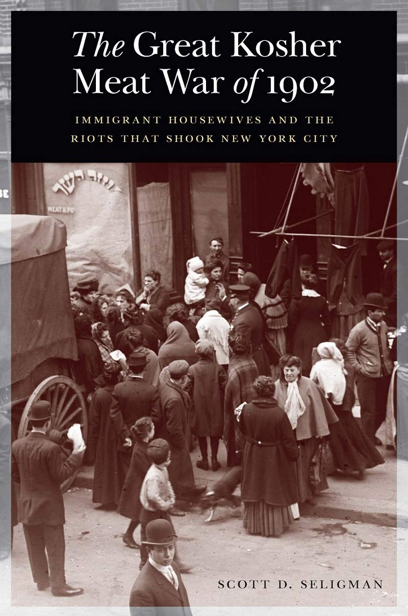 Amazon.com: The Great Kosher Meat War of 1902: Immigrant ...