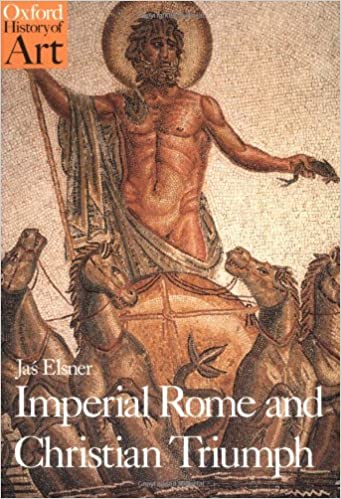 Amazon imperial rome and christian triumph the art of the imperial rome and christian triumph the art of the roman empire ad 100 450 oxford history of art fandeluxe Images