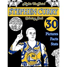 Stephen Curry Basketball Coloring Book: Unofficial Night Edition: 30 Beautifully Designed Pictures of Stephen Curry, his stats and facts, and other Warriors using patterns, swirls, mandalas, flowers and leaves