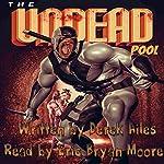 The Undead Pool | Derek Ailes