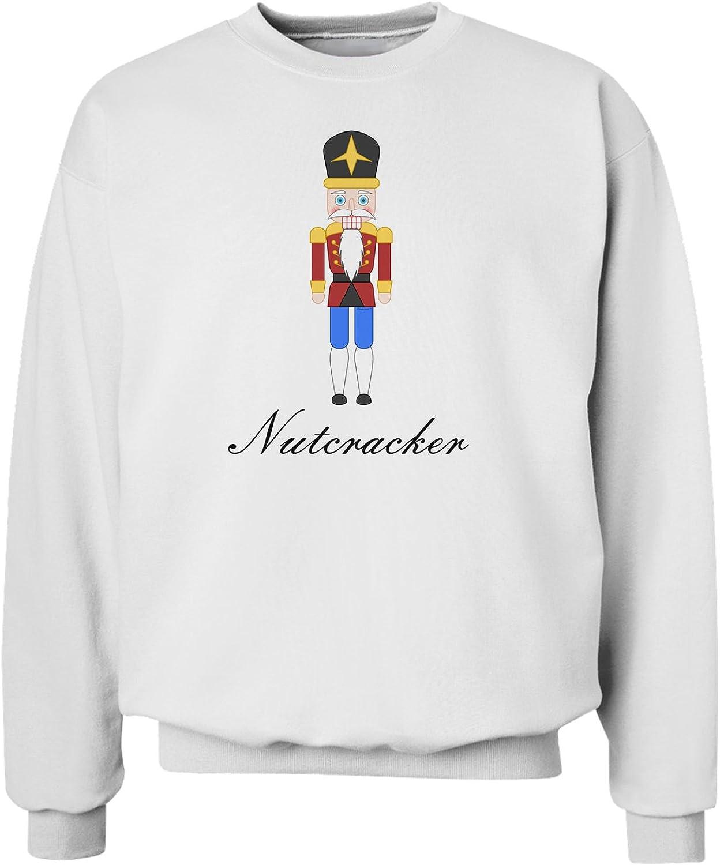 TOOLOUD The Nutcracker with Text Sweatshirt