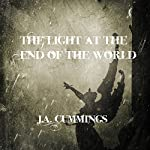 The Light at the End of the World | J. A. Cummings