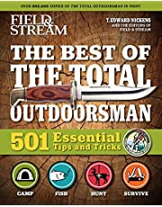 Field & Stream: Best of Total Outdoorsman: | Survival Handbook | Outdoor Survival | Gifts For Outdoorsman | 501 Essential Tips and Tricks