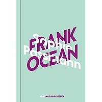 Sophie Passmann über Frank Ocean (KiWi Musikbibliothek, Band 4)