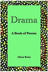 Drama: A Book of Poems Kindle Edition