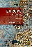 Europe: A Literary History, 1348-1418: Volume 1