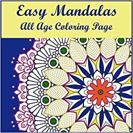 Amazon Com Easy Mandalas Volume 4 Easy Mandala Coloring Page For
