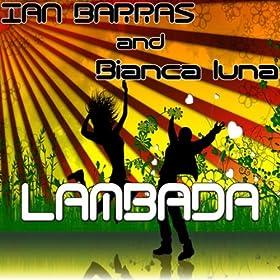: Lambada (Single Remix): Ian Barras feat. Bianca Luna: MP3 Downloads