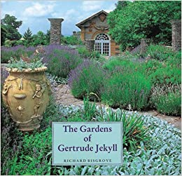 The Gardens Of Gertrude Jekyll Richard Bisgrove 9780711207462 Books