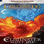Elminster Must Die: Forgotten Realms: The Sage of Shadowdale, Book 1 | Ed Greenwood