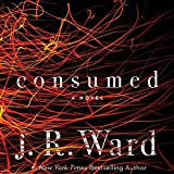 Consumed: The Firefighters Series, book 1