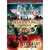 Subspecies: The Awakening / Bloodstone: Subspecies II / Bloodlust: Subspecies III