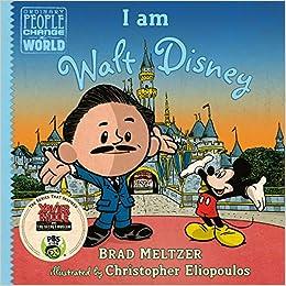Amazon.com: I am Walt Disney (Ordinary People Change the ...