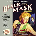 Black Mask 7: The Shrieking Skeleton - and Other Crime Fiction from the Legendary Magazine | Otto Penzler (editor),Brett Halliday,Day Keene,W. T. Ballard,Charles M. Green,Hank Searls