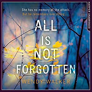 All Is Not Forgotten Audiobook