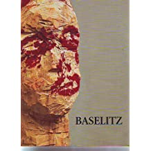 Georg Baselitz Paintings and Sculpture
