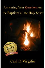 Answering Your Questions on the Baptism of the Holy Spirit Kindle Edition