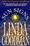 Linda Goodman's Sun Signs by Goodman, Linda New Edition (1999)