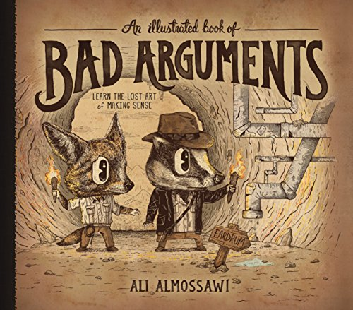 An Illustrated Book of Bad Arguments (Analysis With An Introduction To Proof Ebook)