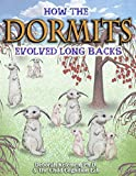How the Dormits Evolved Long Backs