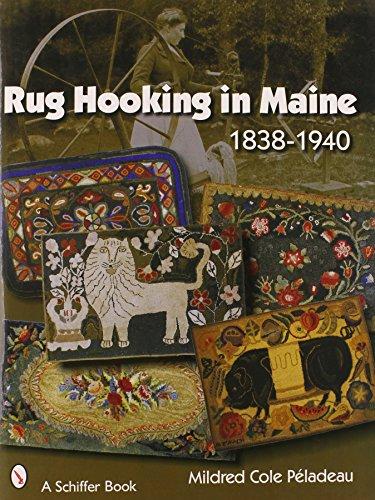 (Rug Hooking In Maine: 1838-1940)