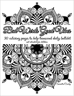 Bad Words Good Vibes Adult Coloring Book Coloring Page Coloring
