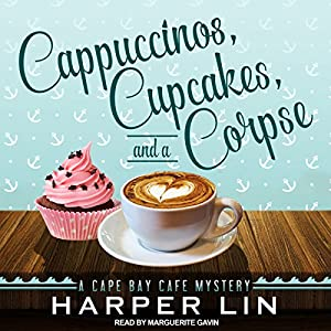 Cappuccinos, Cupcakes, and a Corpse Audiobook