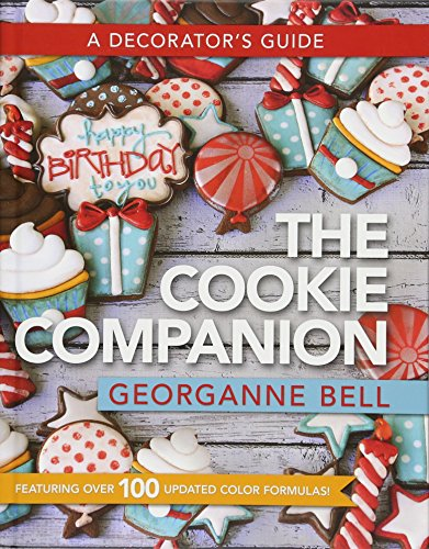The Cookie Companion: A Decorator's Guide
