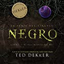 Negro (Spanish Edition) Audiobook by Ted Dekker Narrated by Ulises Cuadra