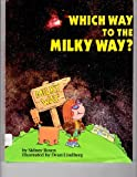 Which Way to the Milky Way?, Sidney Rosen, 0876147090
