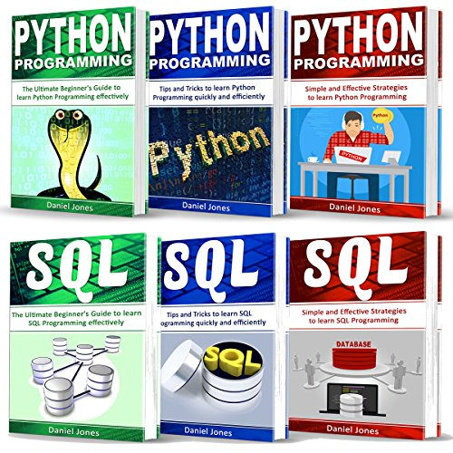 Programming for Beginners: 6 Books in 1: Python Programming: 3-Book Series, and SQL Programming: 3-Book Series