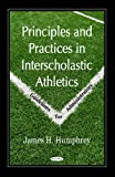 img - for Principles and Practices in Interscholastic Athletics: Guidelines for Administrators book / textbook / text book